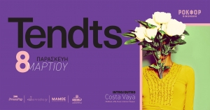 Ροκφόρ presents:: Tendts λive w/Costa Vaya